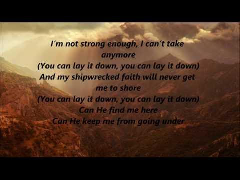 Casting Crowns - Oh My Soul (Lyrics)