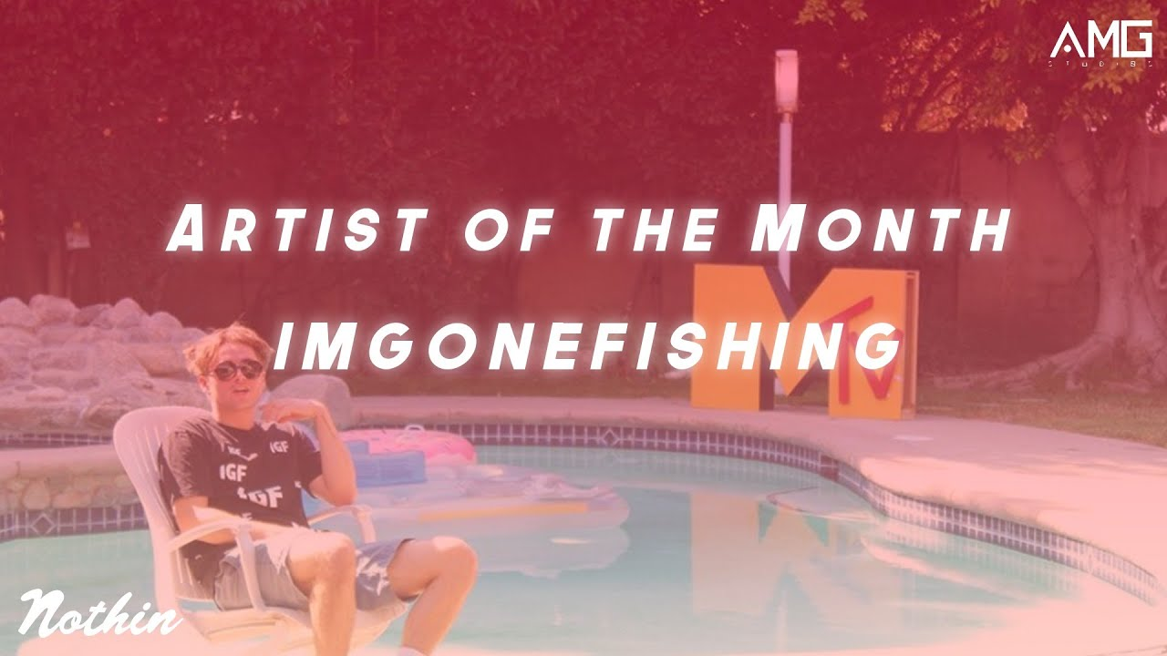 Artist Of The Month: ImGoneFishing (November 2020)