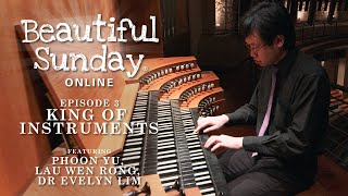 Beautiful Sunday Online Episode 3: King of Instruments
