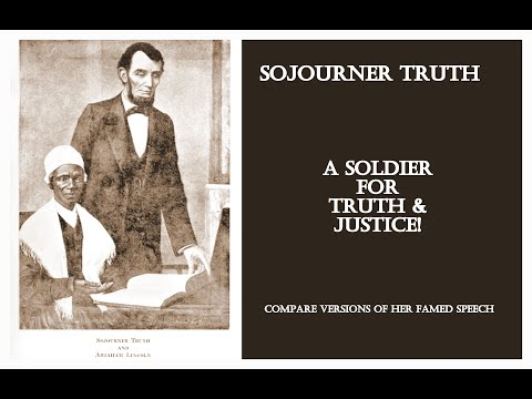 SOJO CONTROVERSY - Did Sojourner Truth Ever Really Ask,