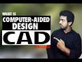 Download What Is Computer-Aided Design (CAD) [Full Explained]