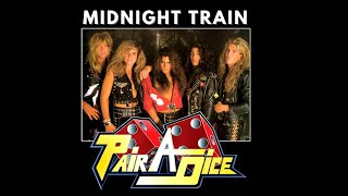 PAIR A DICE - Midnight Train- 80