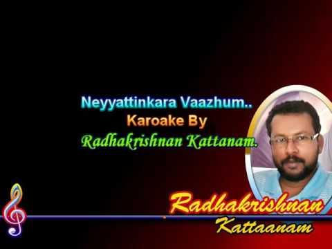 Neyyattinkara Vazhum Kanna..