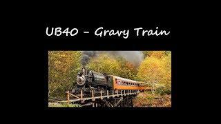 UB40 - Gravy Train