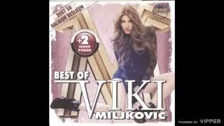 Viki Miljkovic - Da li si dobro spavao - (Audio 2011)