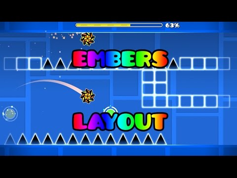 Geometry Dash [2.0] - Embers (layout) by me