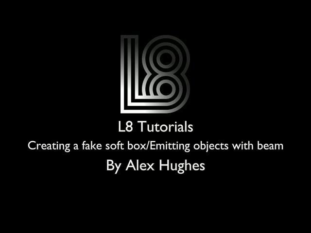 L8 Tutorials: Creating/Building a Softbox