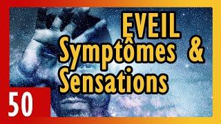 💖 Symptômes et sensations physiques de l'éveil - N°50