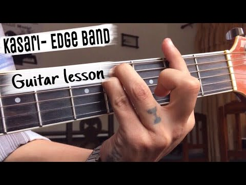 Kasari-The Edge Band Guitar Lesson