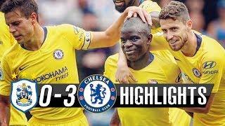Matchday ✓ Huddersfield  0-3  Chelsea  ✓Résumé complet match du 11/08/2018