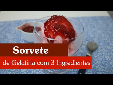 SORVETE DE GELATINA COM 3 INGREDIENTES