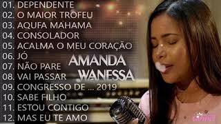 Amanda Wanessa - Tem Um Repertório De Canções Gospel Em Grandes Orações