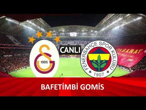 Canlı Galatasaray - Fenerbahçe Canlı Maç izle 22 Ekim 2017