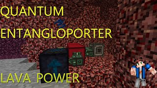 Infinite Lava Power? Quantum Entangloporter - All The Mods 3 (Part 3)