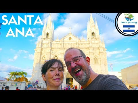 Travel Guide El Salvador  - Visiting Santa Ana (2019)