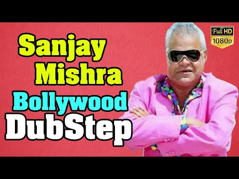 Sanjay Mishra | Bollywood DubStep | By GL Music Studio