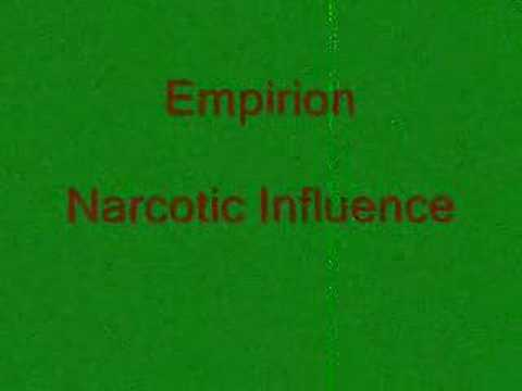 Empirion Narcotic Influence
