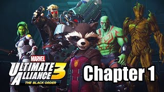 Marvel Ultimate Alliance 3: The Black Order - Gameplay Walkthrough Part 1 (Chapter 1)