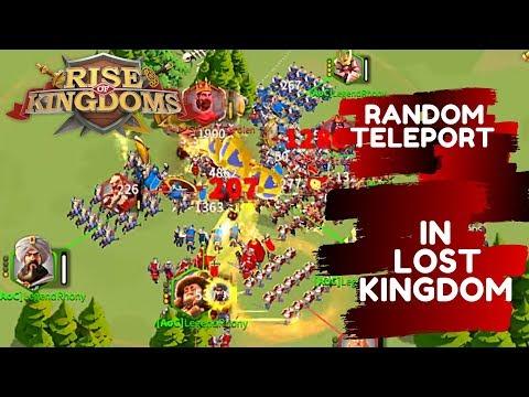 RANDOM TELEPORT IN LOST KINGDOM DURING KILL EVENT - Rise Of Kingdoms