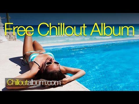 """Chillout Album"" | Laidback Album Chillout Mix"