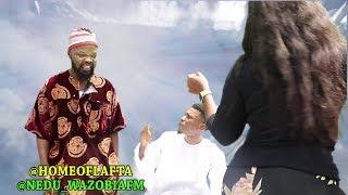nedu wazobia judgement and compilation (Homeoflafta)