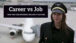 Career vs Job