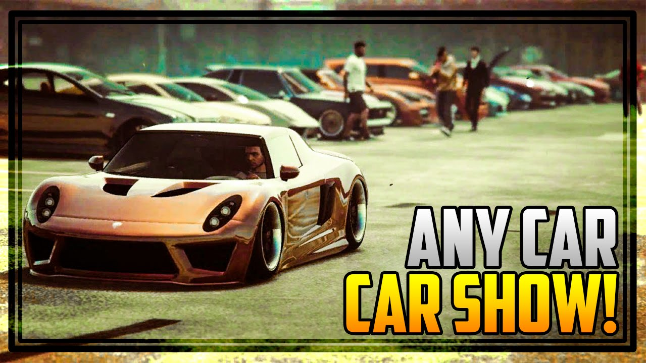 GTA Online ANY CAR CAR SHOW Awesome Paint Jobs - Any car shows near me