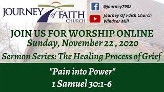 """Pain Into Power,"" Nov. 22nd, Worship Message"