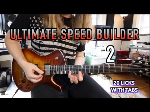 The Ultimate Speed Builder 2! ( 20 Licks With Tabs)
