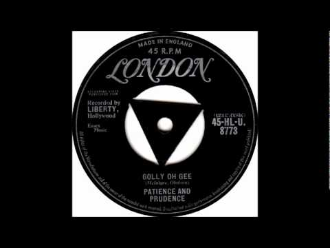 Golly Oh Gee-Patience & Prudence-'1958- 45-London 8773.wmv