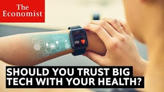 Is big tech good for your health? | The Economist
