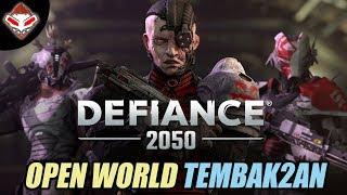 OPEN WORLD TEMBAK TEMBAKAN - DEFIANCE 2050 - PC GAMES REVIEW