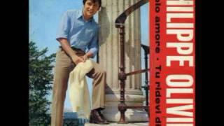 Philippe Olivier - Tu ridevi di me (1967)