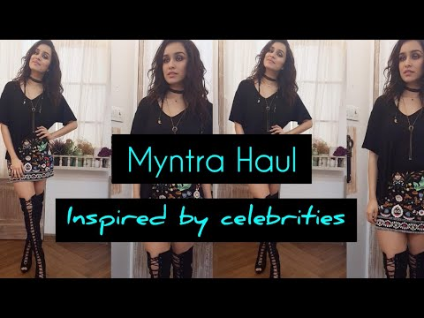 Myntra Haul Inspired by celebrities | Shraddha Kapoor Look book 2020 | Episode 13