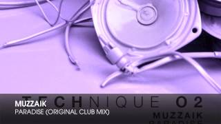 Muzzaik - Paradise (Original Club Mix)