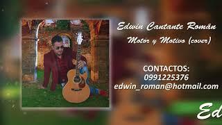 Edwin Román - Motor y Motivo (Cover)
