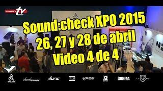 Sound:Check Xpo 2015 - Programa 4 de 4