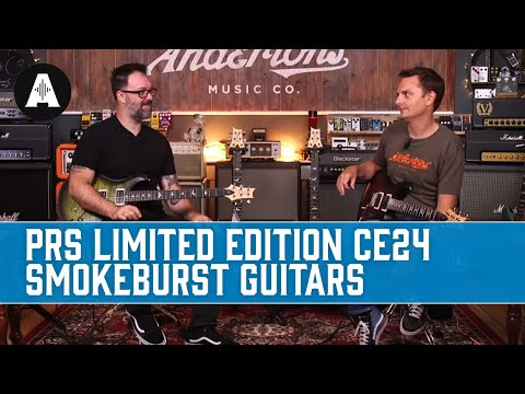 PRS Limited Edition CE24 Guitars - They're Smokin'!
