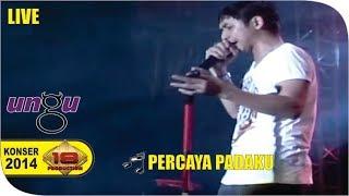 Cover images Live Konser ~ Ungu - Percaya Padaku @SUBANG 2015