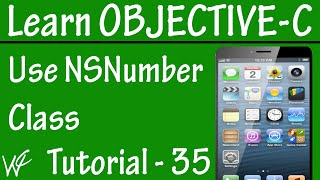 Free Objective C Programming Tutorial for Beginners 35 - NSNumber Class in Objective C