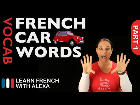 Car Words in French Part 1 (basic French vocabulary from Learn French With Alexa)