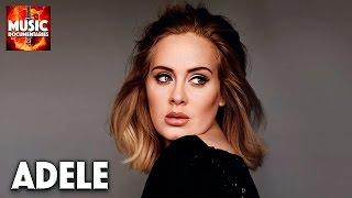 Adele | Mini Documentary