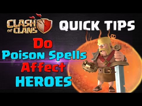 Do Poison Spells Affect Heroes? CoC Quick Tips #5 | Clash of Clans