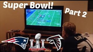 Super Bowl Vlog: Part 2 | Falcons meltdown + Patriots hater freakout
