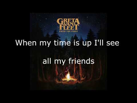 Greta Van Fleet - Meet On The Ledge - Lyrics