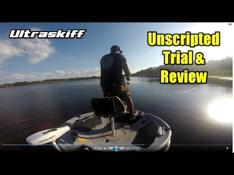 Unscripted, Unpaid Trial and REVIEW of the Ultraskiff 360 watercraft