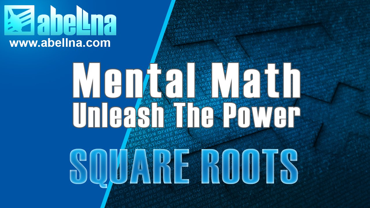 Mental Math: Quickly Estimate The Square Roots Of Two-Digit Non ...