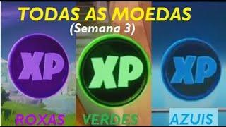TODAS as Moedas de XP da Temporada 3, Semana 3 (Azuis, Roxas e Verdes) - FORTNITE