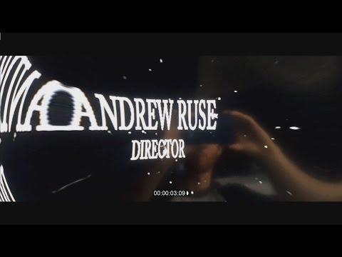 ANDREW RUSE --- DIRECTOR REEL