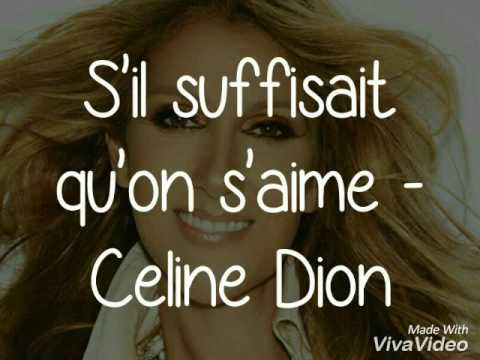 Céline Dion - S'il Suffisait D'aimer PAROLES